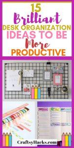 brilliant desk organization ideas to be more productive