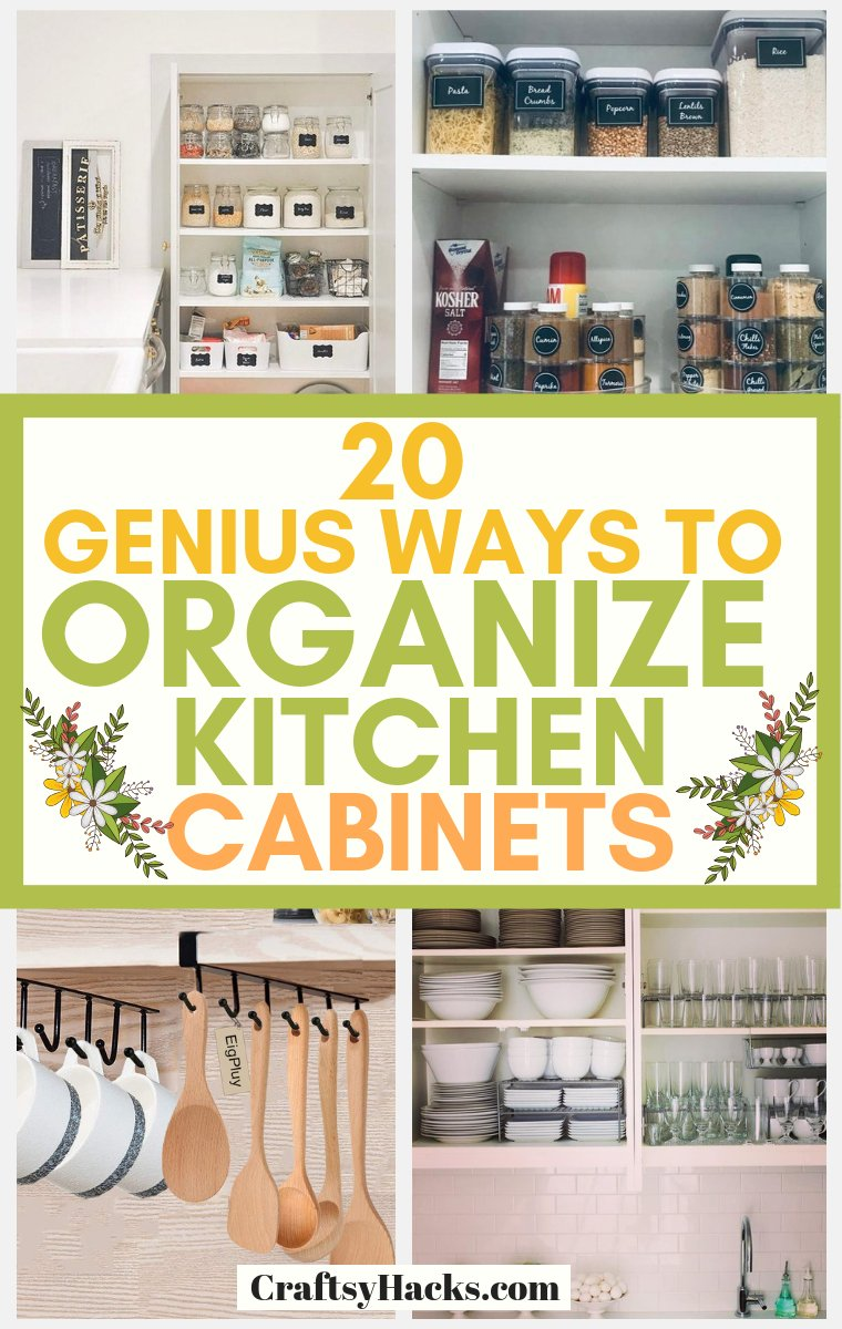 20 Genius Ways to Organize Kitchen Cabinets - Craftsy Hacks