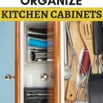 20 inventive ways to organize kitchen cabinets