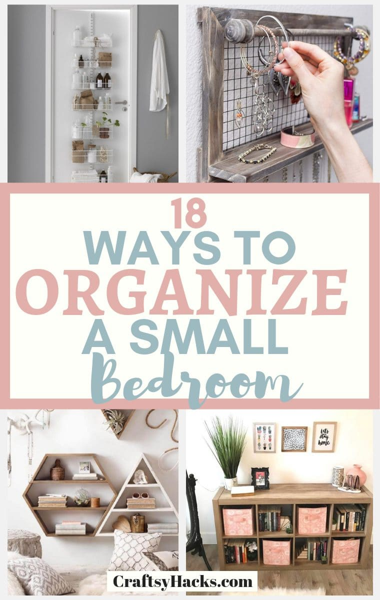 18 Ways to Organize a Small Bedroom - Craftsy Hacks