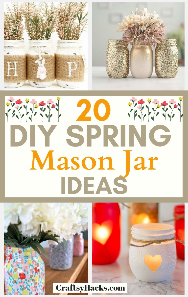 20 DIY Spring Mason Jar Ideas