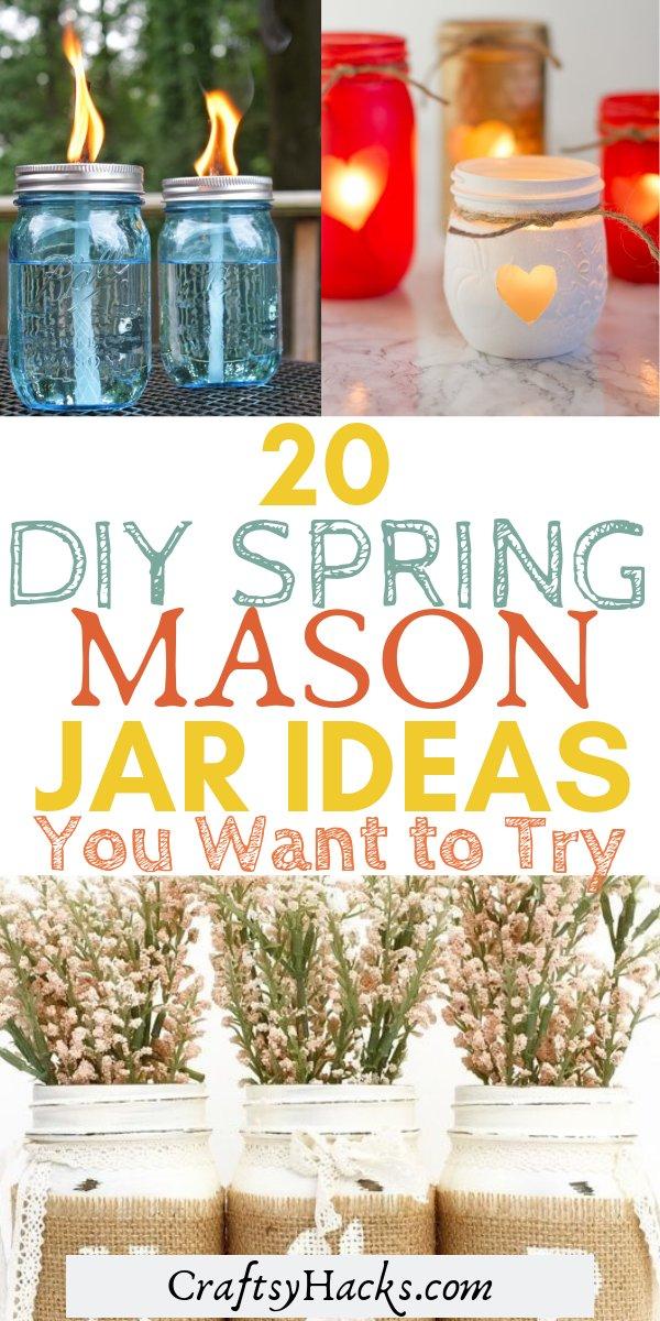20 diy spring mason jar ideas you want to try