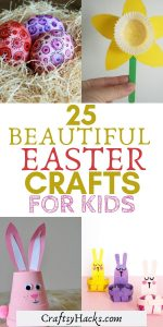 25 beautiful easter crafts