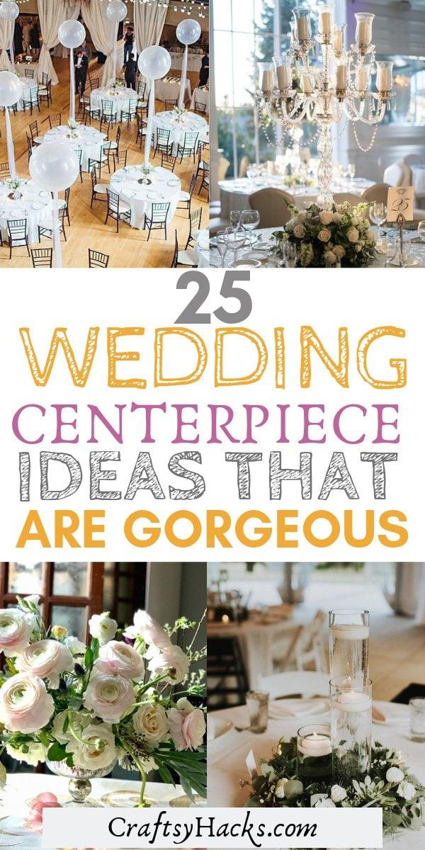 25 wedding centerpiece ideas that are gorgeous