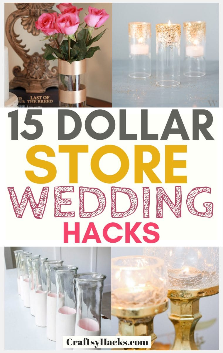 15 Dollar Store Wedding Hacks for Low Budgets - Craftsy Hacks