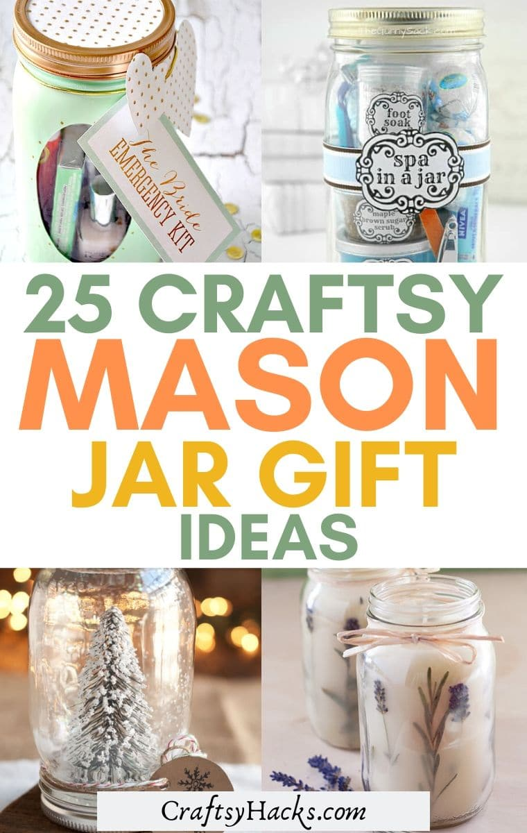 25 Craftsy Mason Jar Gift Ideas For Loved Ones Craftsy Hacks