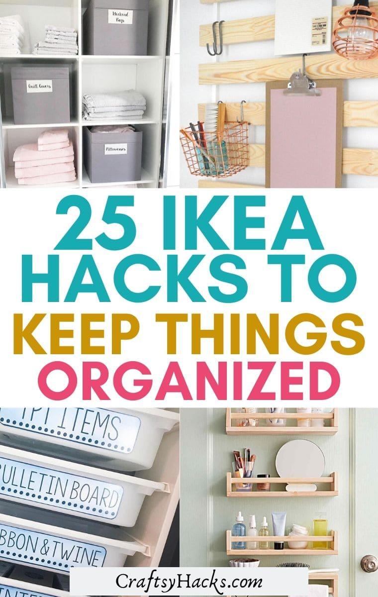 ikea organizing hacks