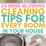 mind blowing cleaning tips for every room