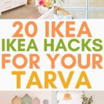 ikea hacks for tarva