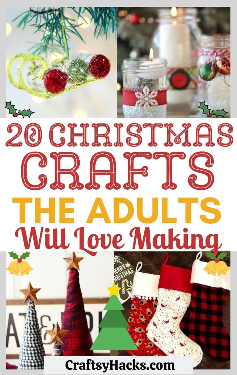 20 Easy Christmas Crafts For Adults Craftsy Hacks