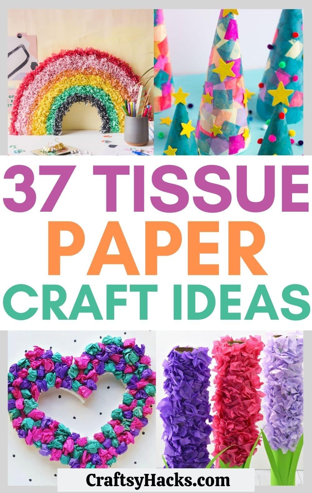 tissue paper craft ideas