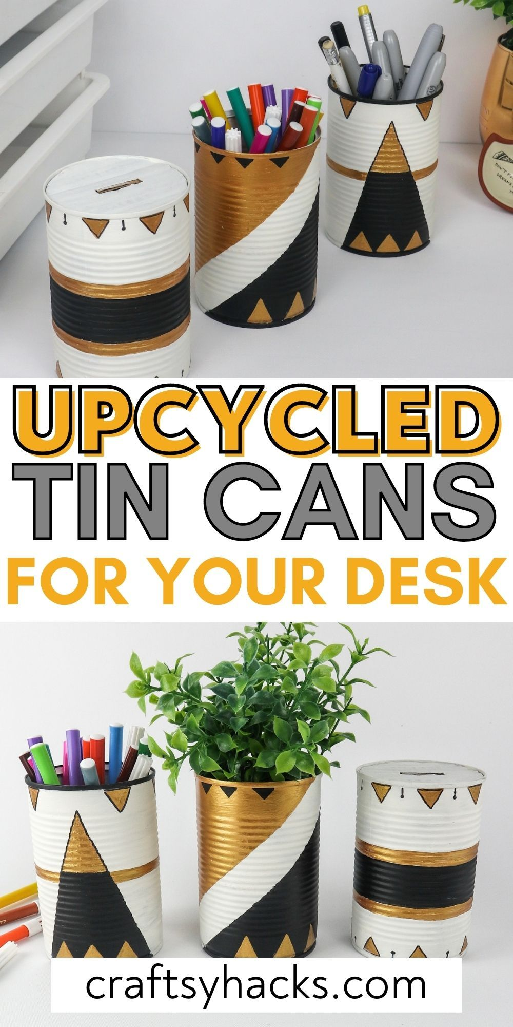 upcycled tin cans for your desk