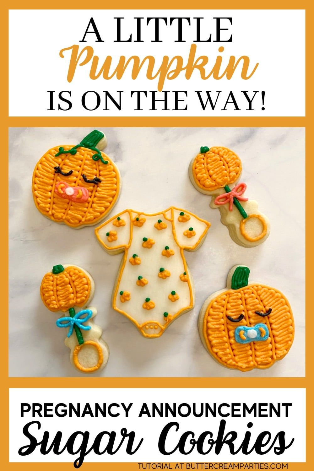 'A little Pumpkin is On The Way' Cookies