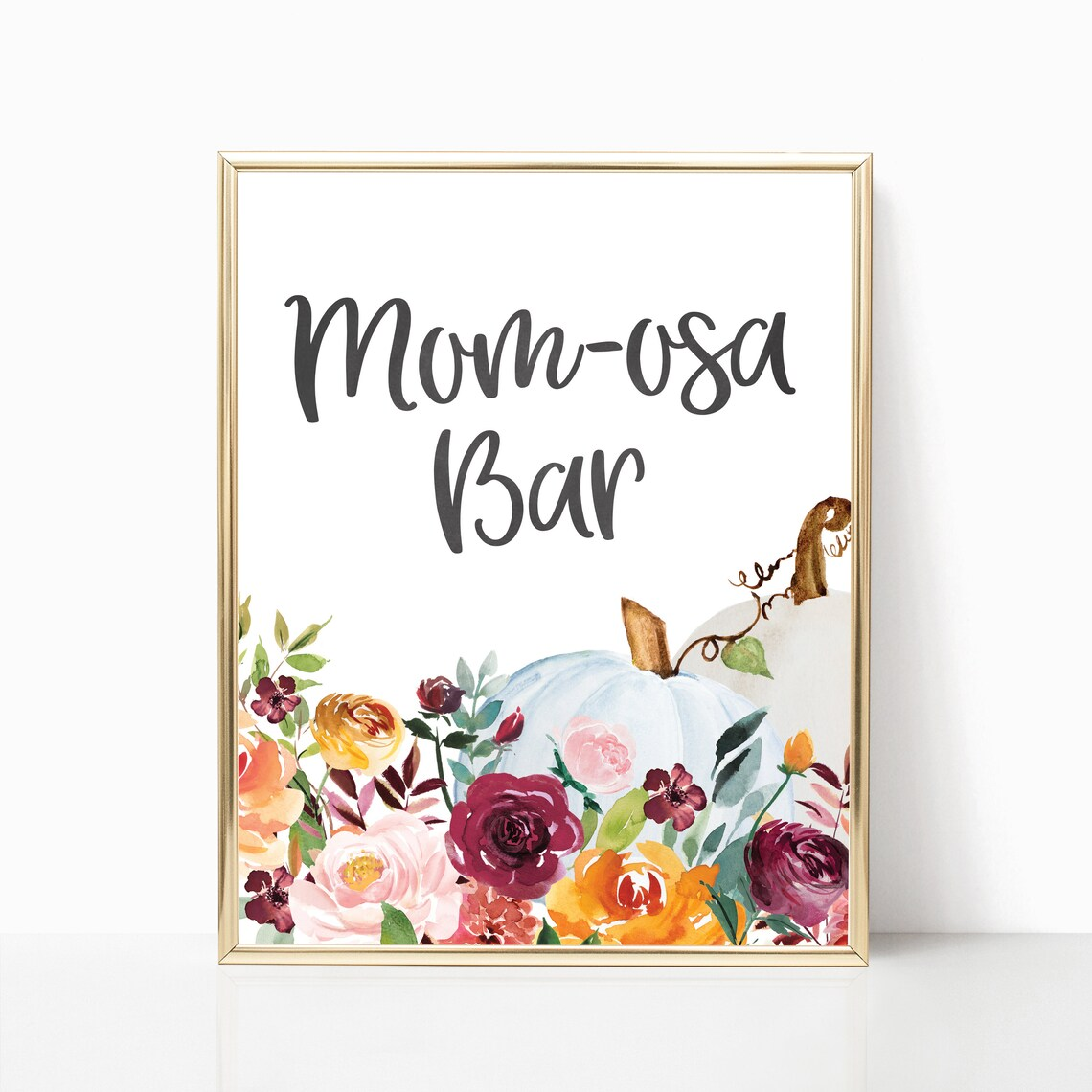 Fall Mom-osa Bar Sign